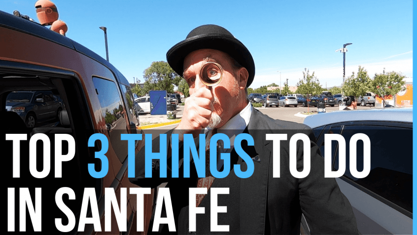 Top Things to do in Santa Fe New Mexico