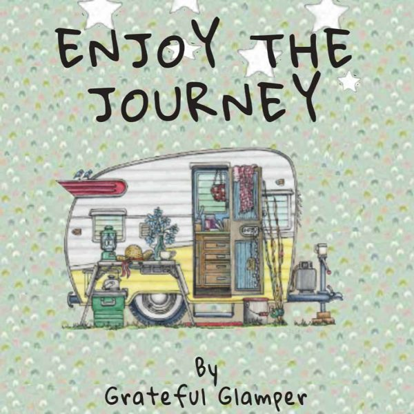 enjoy the journey camping journal